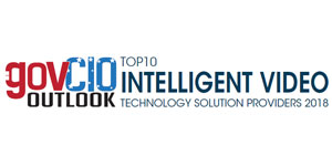 Top 10 Intelligent Video Technology Companies - 2018