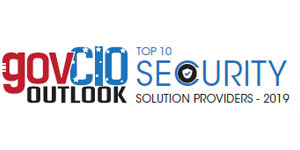 Top 10 Security Solution Providers - 2019