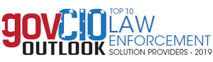 Top 10 Law Enforcement Technology Companies - 2019