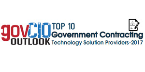 Top 10 Government Contracting Technology Solution Companies - 2017