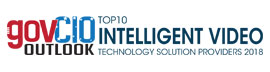 Top 10 Intelligent Video Technology Solution Providers - 2018