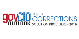Top 10 Corrections Solution Providers - 2019