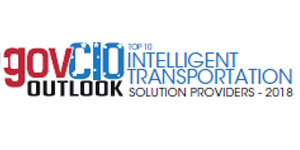 Top 10 Intelligent Transportation Solution Providers - 2018
